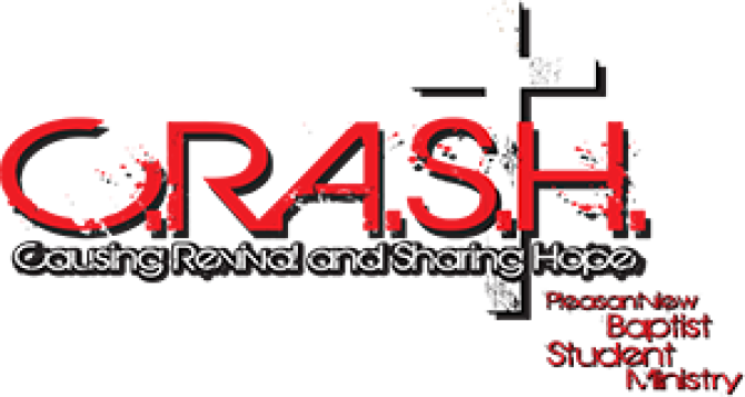 PBC C R A S H  Student Ministry | Pleasantview Baptist Church